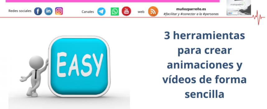 3 herramientas para crear animaciones y vídeos de forma sencilla