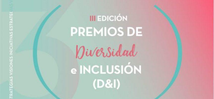 Se abre el plazo de inscripción a los III Premios D&I | Plazo 5 de julio de 2019