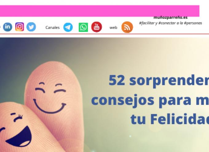 52 sorprendentes consejos para mejorar tu Felicidad