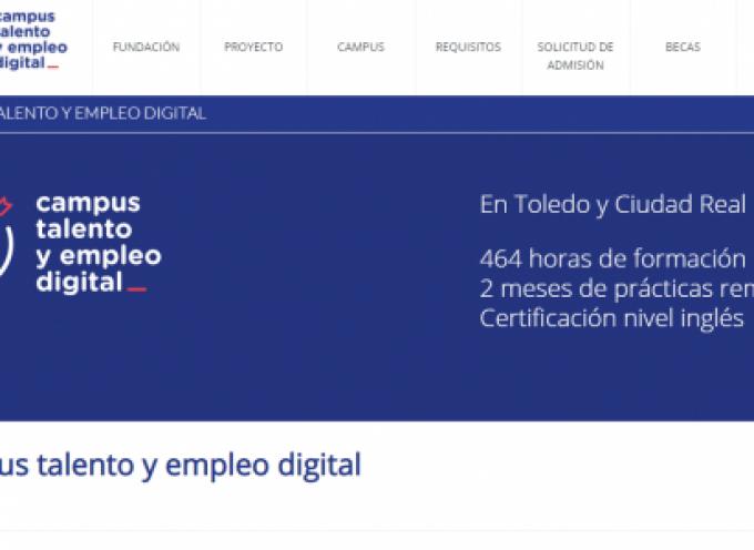 2ª edición del Campus Talento y Empleo Digital | Plazo 17/07/2019 – Toledo y Ciudad Real