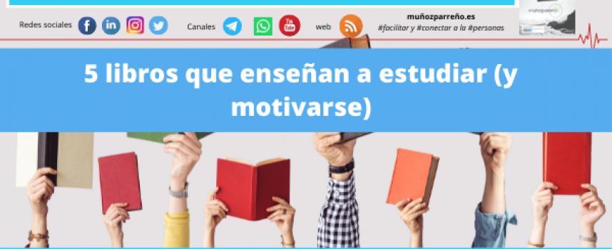 5 libros que enseñan a estudiar (y motivarse)