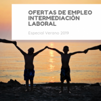 100 NOTICIAS SOBRE OFERTAS DE EMPLEO E INTERMEDIACIÓN LABORAL – Especial Verano 2019