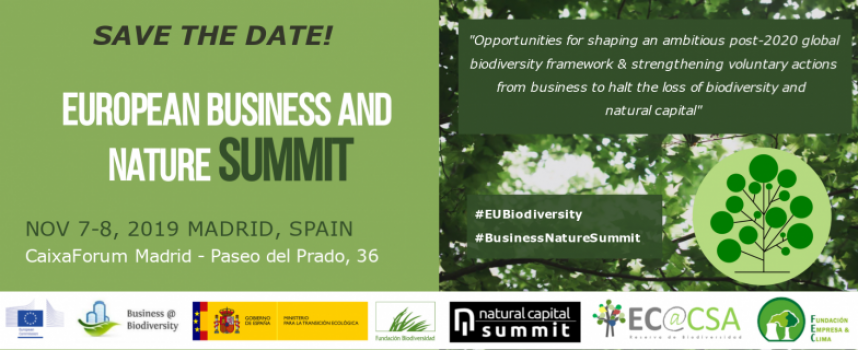 Ya puedes inscribirte en la European Business and Nature Summit de Madrid 2019 / Noviembre