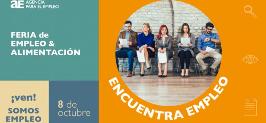 Feria de Empleo del sector de la Alimentación en Madrid. Empleo & Alimentación | 8 de octubre