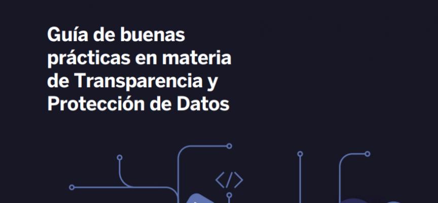 Guía de buenas prácticas en materia de Transparencia y Protección de Datos. @CrueUniversidad in @unisevilla