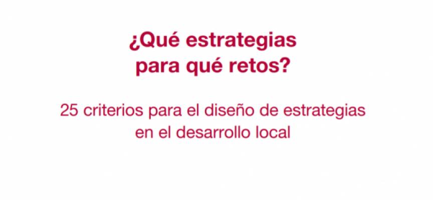 ¿Qué estrategias para qué retos? 25 criterios para el diseño de estrategias locales