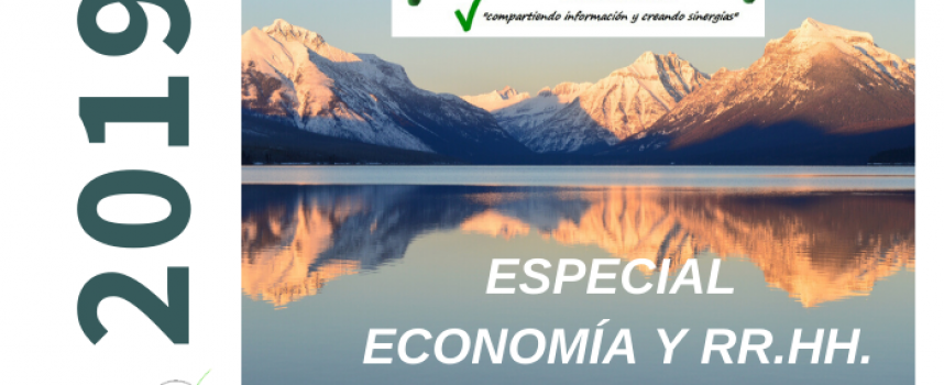 Especial Economía y RR.HH 2019 (mercado de trabajo, iniciativas, empleabilidad, debate, etc)