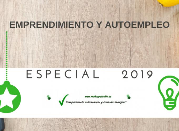 Especial 2019 – Autoempleo y Emprendimiento en www.muñozparreño.es