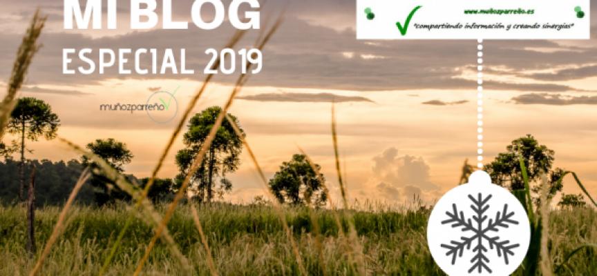 Especial Blog de www.muñozparreño.es 2019 | Gracias por vuestras lecturas, por compartir y crear sinergias