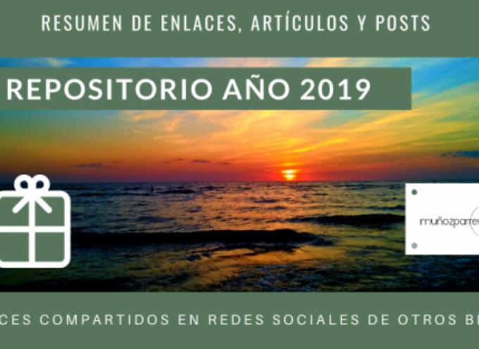 Repositorio de lo que hemos compartido de otros profesionales y blogs en las Redes Sociales en el 2019