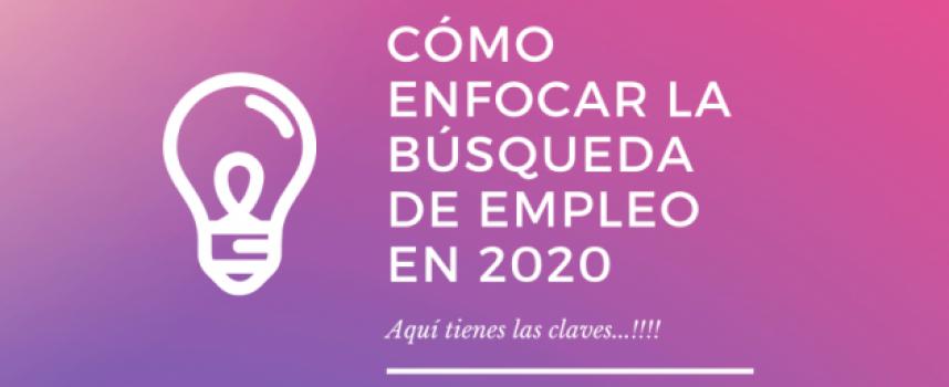 Cómo enfocar la búsqueda de empleo en 2020