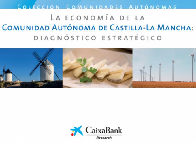 Caixabank: diagnóstico estratégico de la economía de Castilla La Mancha 2019