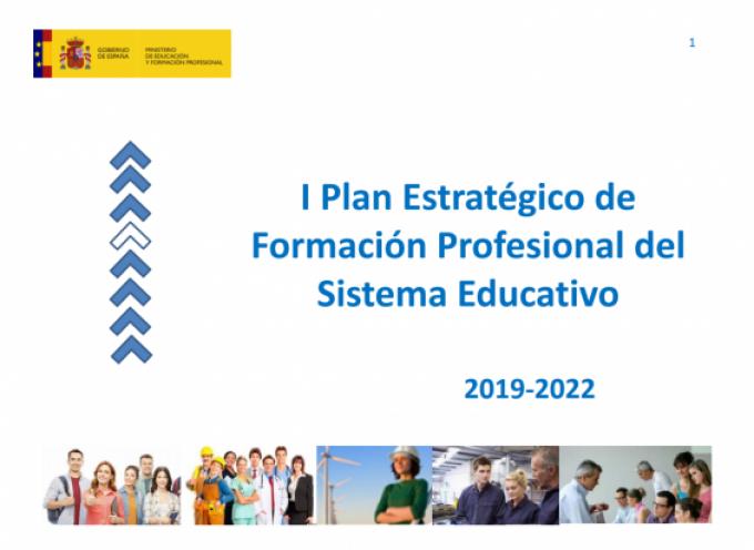 I Plan Estratégico de Formación Profesional del Sistema Educativo ( 2019-2022)