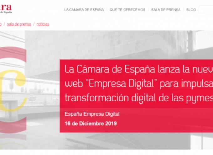 """La Cámara de España lanza la nueva web """"Empresa Digital"""" para impulsar la transformación digital de las pymes"""