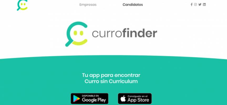 Currofinder, la app que quiere acabar con el currículum