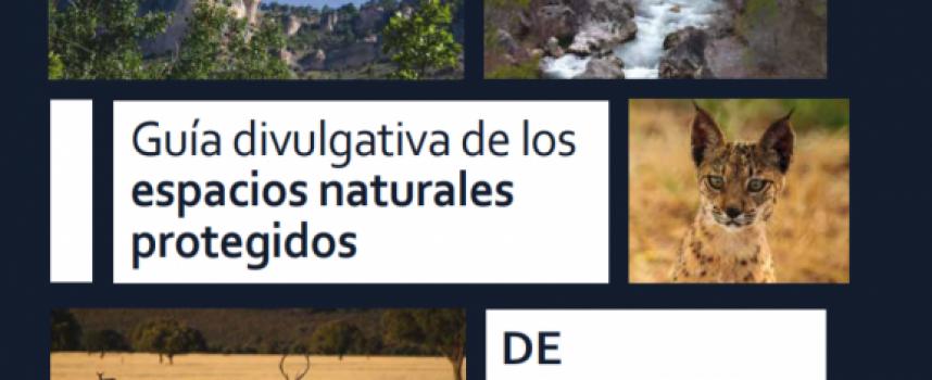 Guía divulgativa de los espacios naturales protegidos de Castilla – La Mancha