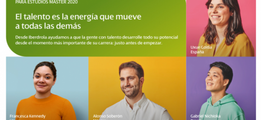 Iberdrola convoca 46 becas para estudiar a nivel Internacional | Plazo 31/03/2020