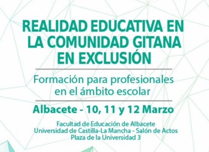 JORNADAS DE REALIDAD EDUCATIVA EN LA COMUNIDAD GITANA EN EXCLUSIÓN | Albacete, marzo de 2020