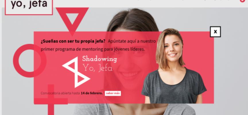 El primer mentoring del programa 'Yo, jefa' busca estudiantes que quieran emprender | Plazo 14 de febrero