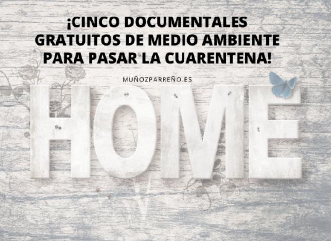 ¡Cinco documentales gratuitos de medio ambiente para pasar la cuarentena!