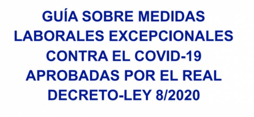 #YoMeQuedoEnCasa – Guía de Medidas Laborales Excepcionales RD-LEY 8/2020