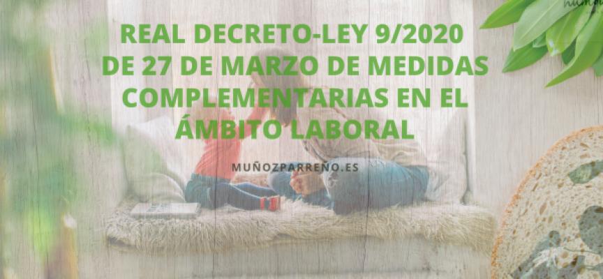 Real Decreto-ley de 27 de marzo de medidas complementarias en el ámbito laboral