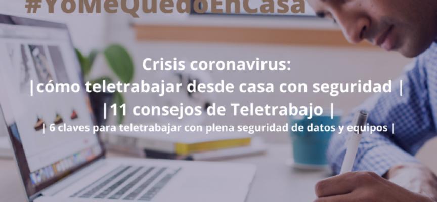 Crisis coronavirus: cómo teletrabajar desde casa con seguridad | 11 consejos de Teletrabajo | 6 claves para teletrabajar con plena seguridad de datos y equipos