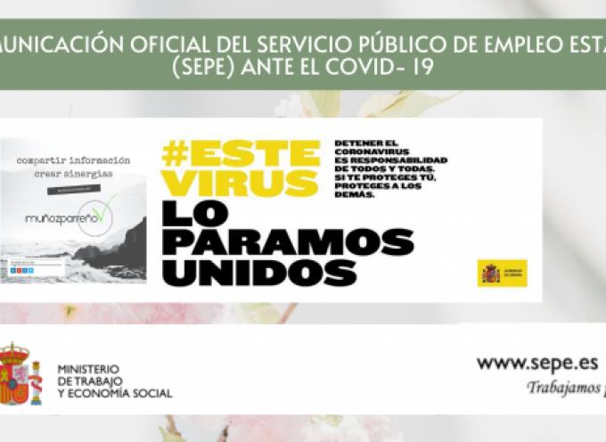 COMUNICACIÓN OFICIAL DEL SERVICIO PÚBLICO DE EMPLEO ESTATAL (SEPE) ANTE EL COVID- 19
