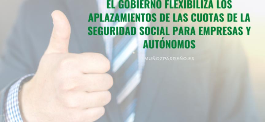 El Gobierno flexibiliza los aplazamientos de las cuotas de la Seguridad Social para empresas y autónomos