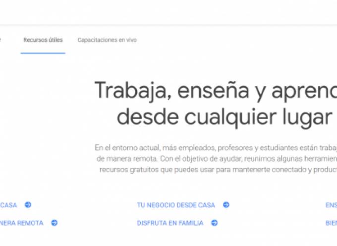 Recursos gratuitos de Google para trabajar o estudiar desde casa