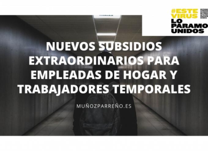 Nuevos subsidios extraordinarios para empleadas de Hogar y Trabajadores Temporales
