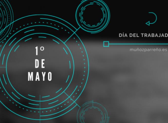 1º de Mayo 2020 | Día Internacional del Trabajo.