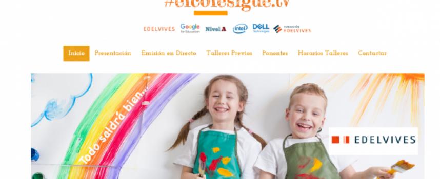 #elcolesigue.tv, una iniciativa dirigida a la formación de los docentes
