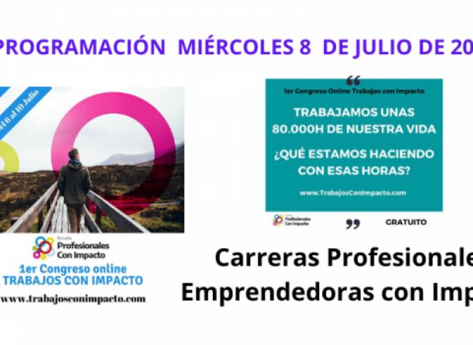 Primer Congreso Online de Trabajos con Impacto – Miércoles 8 de de julio 2020 |  Carreras Profesionales Emprendedoras con Impacto