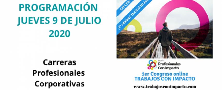 Primer Congreso Online de Trabajos con Impacto – Jueves 9 de de julio 2020 |  Carreras Profesionales Corporativas