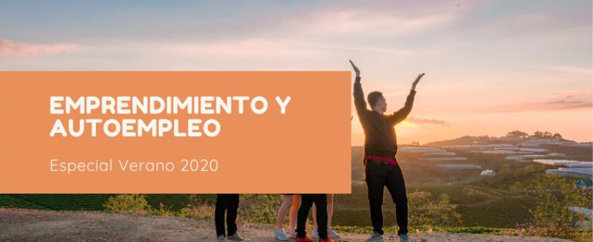 100 NOTICIAS SOBRE EMPRENDIMIENTO Y AUTOEMPLEO – Especial Verano 2020