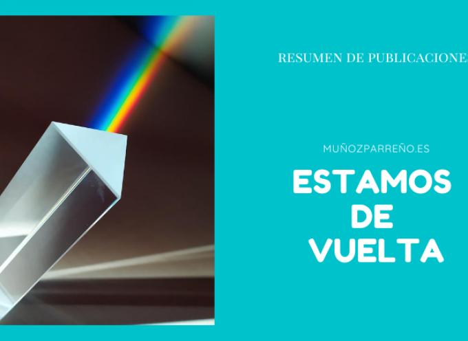 """Volvemos a la """"normalidad""""  en Septiembre 2020 con nuestras publicaciones diarias. Puedes seguirnos..!!!"""
