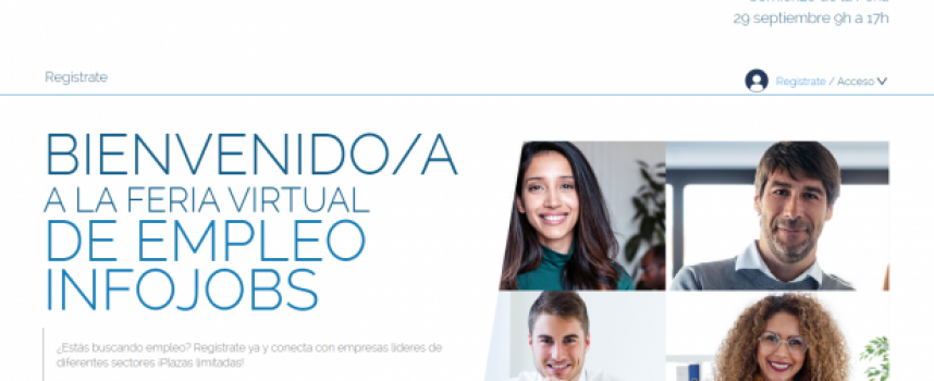 Más de 20 empresas buscan personal en la 1ª Feria Virtual de empleo de Infojobs | 29 de septiembre