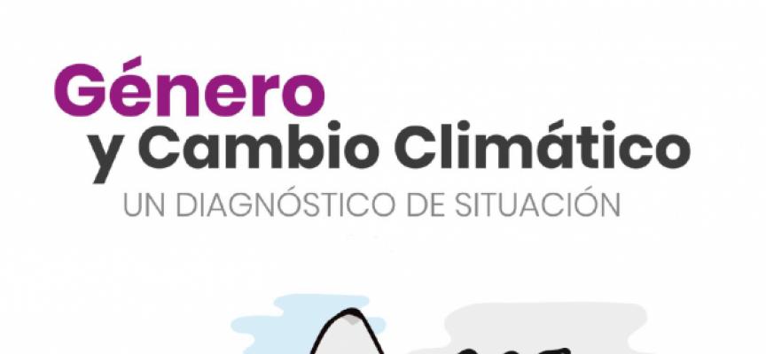 Informe Género y Cambio Climático. Un diagnóstico de la situación. Instituto de la Mujer