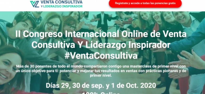II Congreso Internacional Online de Venta Consultiva Y Liderazgo Inspirador #VentaConsultiva
