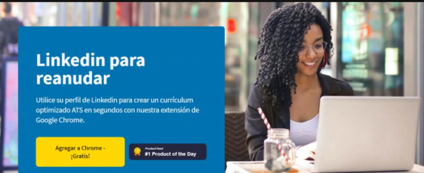 Linkedin to Resume: esta extensión para Chrome te crea un currículum automáticamente a partir de tu perfil de LinkedIn