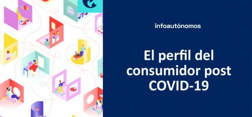 El perfil del consumidor post COVID-19