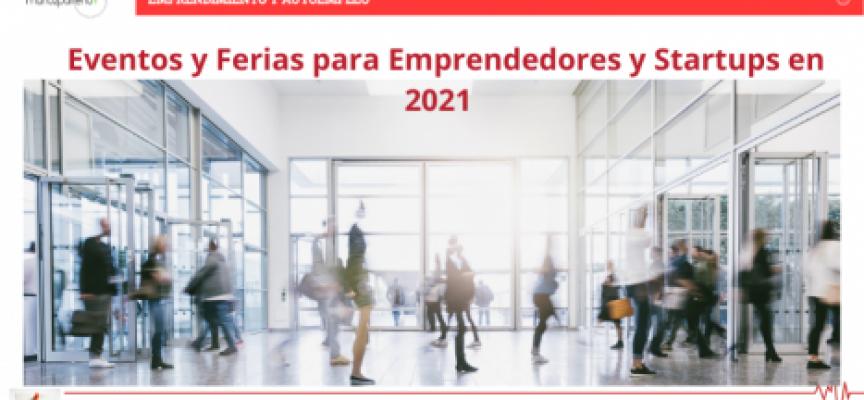 Eventos y Ferias para Emprendedores y Startups en 2021
