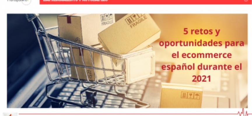 5 retos y oportunidades para el ecommerce español durante el 2021