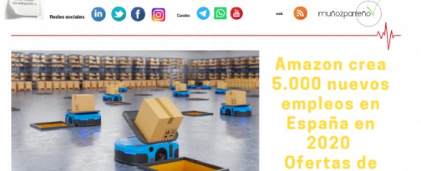 Amazon crea 5.000 nuevos empleos en España en 2020. Ofertas de trabajo