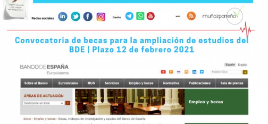 Convocatoria de becas para la ampliación de estudios del BDE | Plazo 12 de febrero 2021