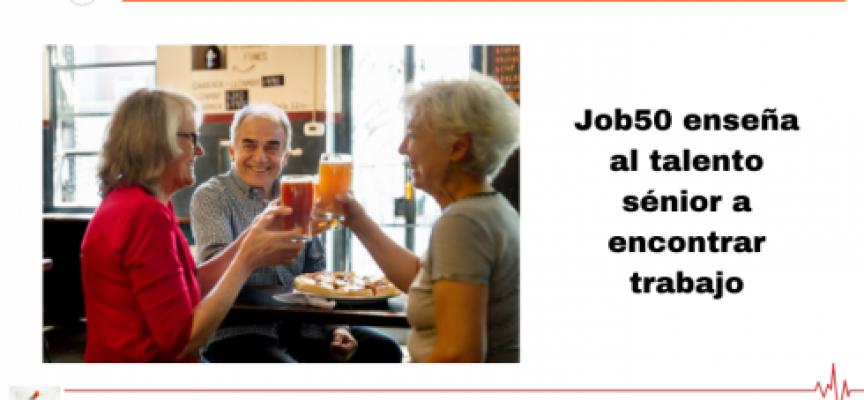 Job50 enseña al talento sénior a encontrar trabajo