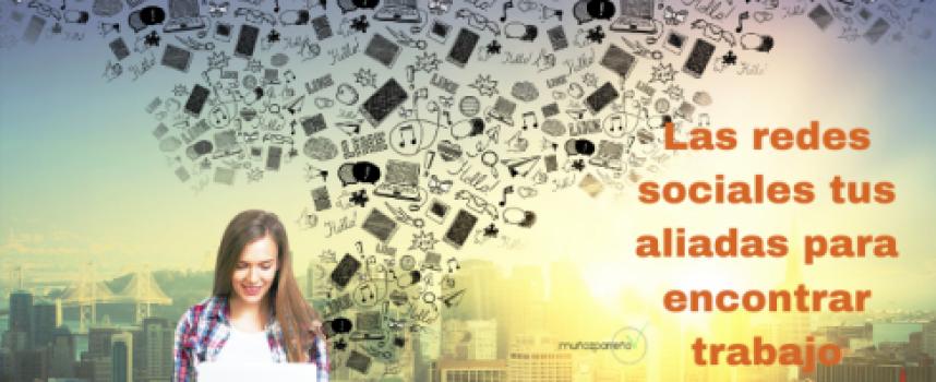 Las redes sociales tus aliadas para encontrar trabajo