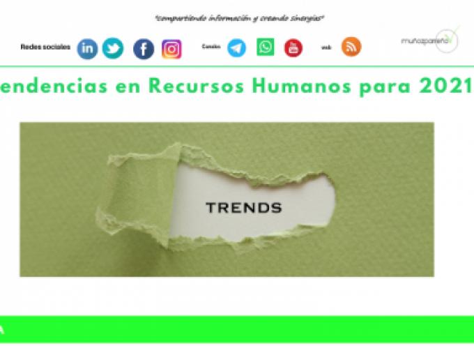 5 tendencias en Recursos Humanos para 2021