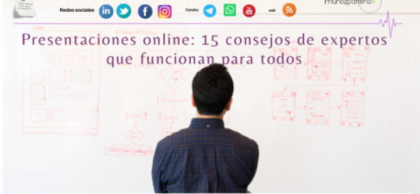 Presentaciones online: 15 consejos de expertos que funcionan para todos
